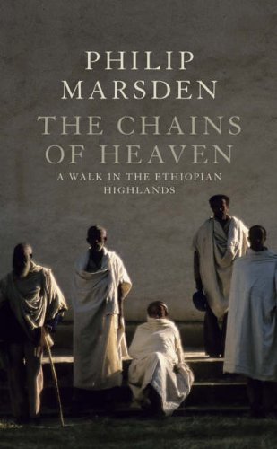 Chains of Heaven By Philip Marsden