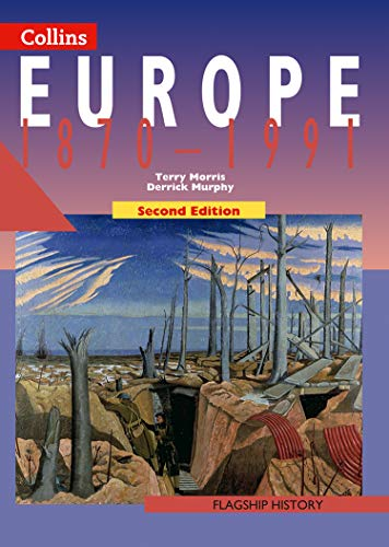 Europe 1870-1991 By Terry Morris