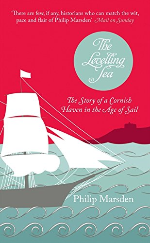 The Levelling Sea By Philip Marsden