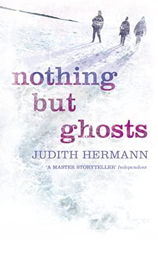 Nothing but Ghosts von Judith Hermann