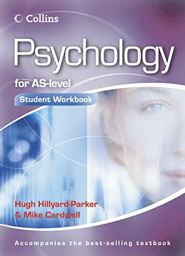 Psychology for AS-level Workbook By Hugh Hillyard-Parker