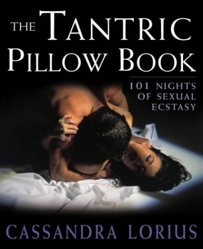 The Tantric Pillow Book By Cassandra Lorius