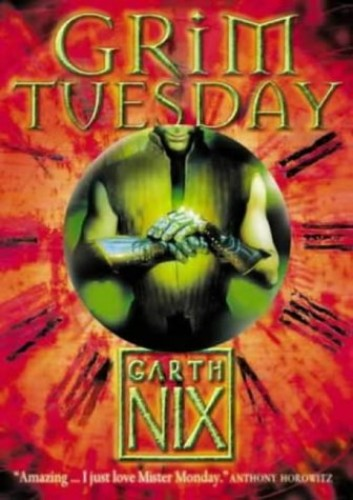Grim Tuesday (The Keys to the Kingdom, Book 2) By Garth Nix