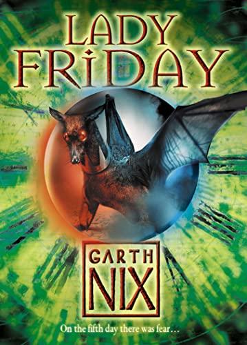 Lady Friday (The Keys to the Kingdom, Book 5) By Garth Nix