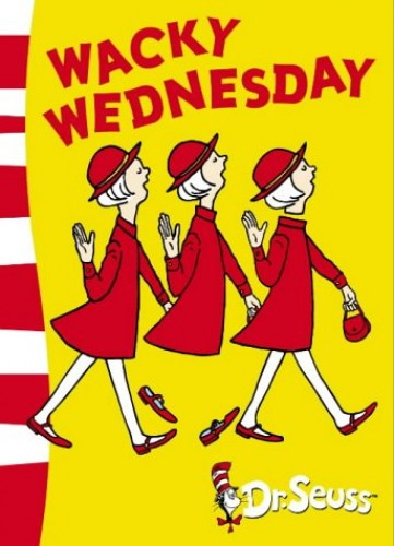 Wacky Wednesday: Green Back Book (Dr. Seuss - Green Back Book) By Dr. Seuss