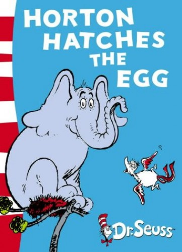 Horton Hatches the Egg: Yellow Back Book (Dr. Seuss - Yellow Back Book) by Dr. Seuss