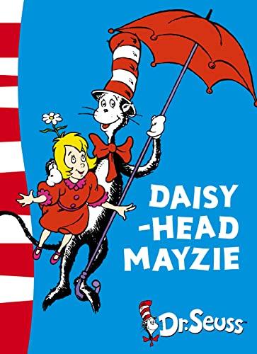 Daisy-Head Mayzie: Yellow Back Book (Dr. Seuss - Yellow Back Book) by Dr. Seuss