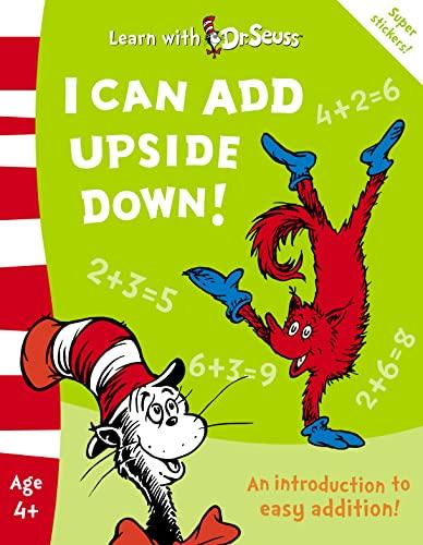 I Can Add Upside Down! By Linda Hayward