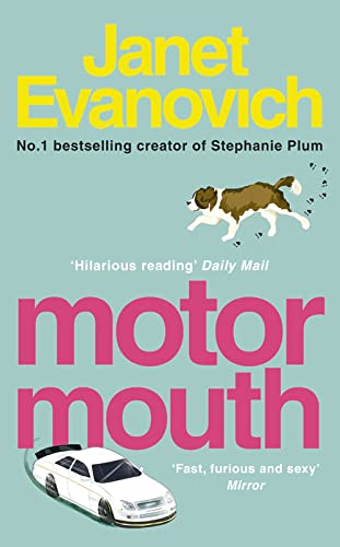 Motor Mouth (Alex Barnaby 2) By Janet Evanovich