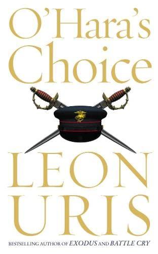 O'Hara's Choice By Leon Uris