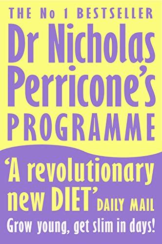 Dr Nicholas Perricone's Programme By Nicholas Perricone, M.D.