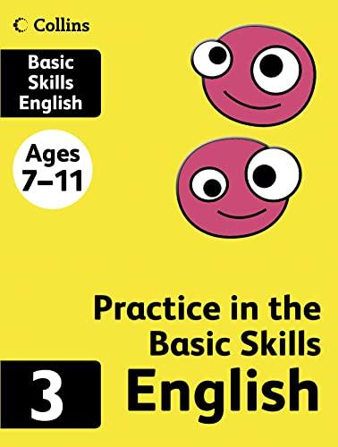 Practice in the Basic Skills (3) – English Book 3: English Bk.3 By Derek Newton