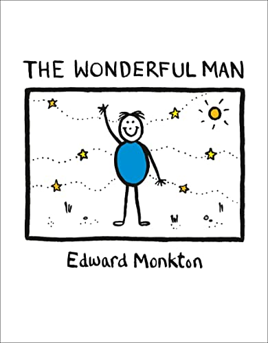 The Wonderful Man by Edward Monkton