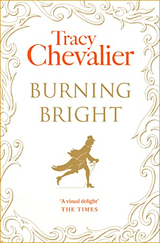 Burning Bright By Tracy Chevalier