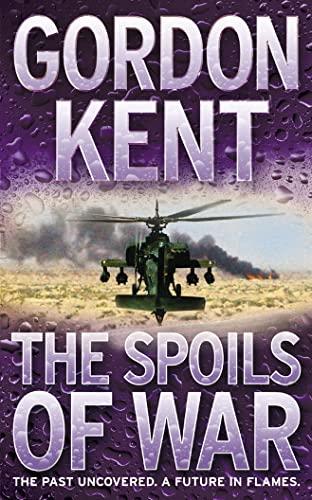 The Spoils of War By Gordon Kent
