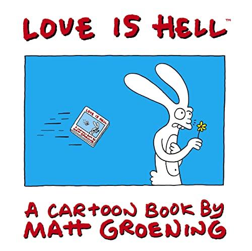 Love is Hell By Matt Groening