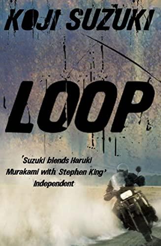 Loop By Koji Suzuki