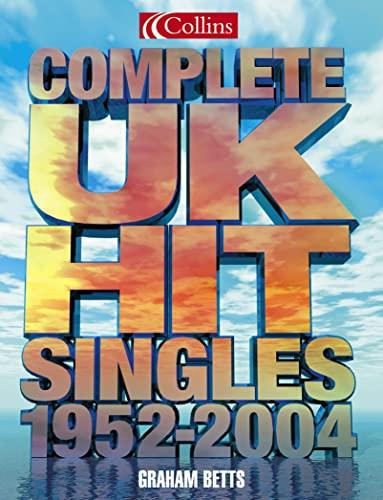 Complete UK Hit Singles 2004 By Graham Betts