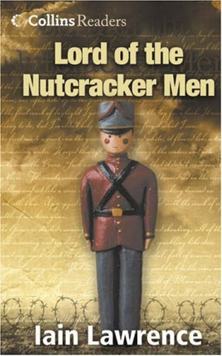 Lord of the Nutcracker Men (Cascades) By Iain Lawrence