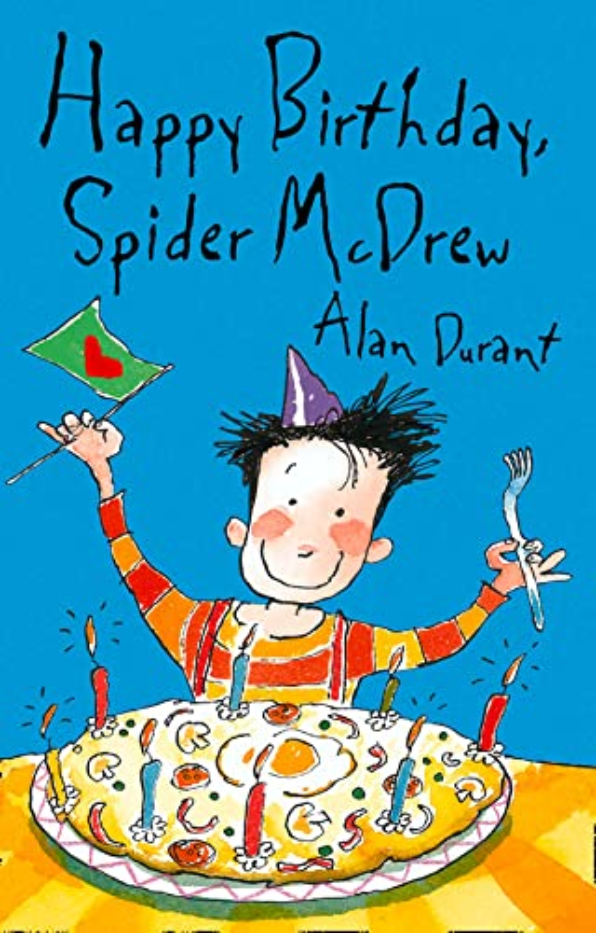 Happy Birthday Spider McDrew By Alan Durant