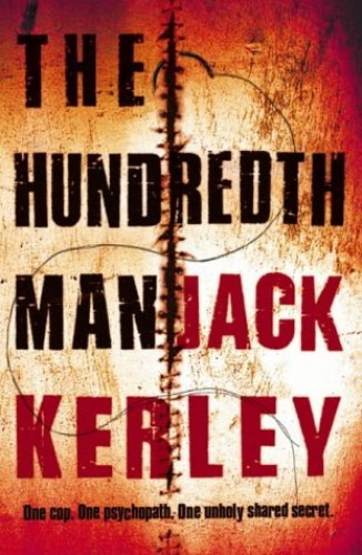 The Hundredth Man (Carson Ryder, Book 1) By Jack Kerley