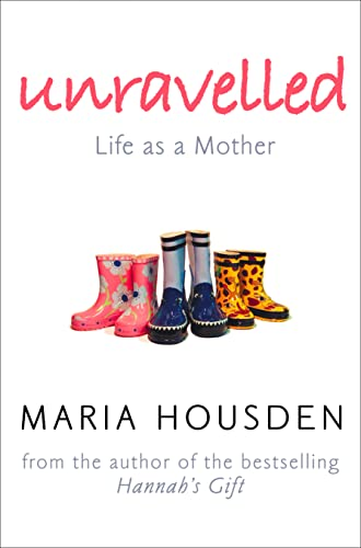 Unravelled By Maria Housden