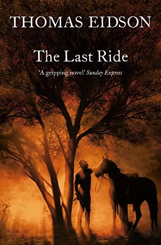 The Last Ride By Thomas Eidson