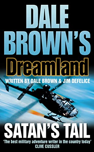 Satan's Tail (Dale Brown's Dreamland, Book 7) By Dale Brown