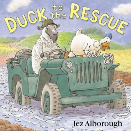 Duck to the Rescue By Jez Alborough