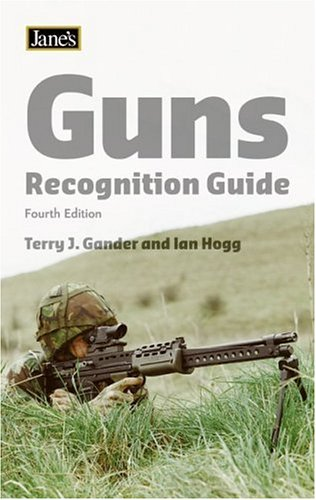 Jane's - Guns Recognition Guide (Jane's Recognition Guide) By Terry Gander