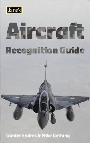 Aircraft Recognition Guide By Michael J. Gething