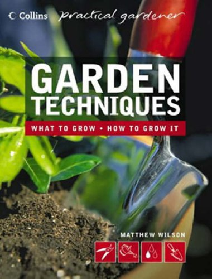 Garden Techniques By Matthew Wilson