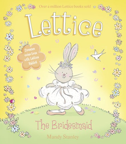 The Bridesmaid (Lettice) by Mandy Stanley
