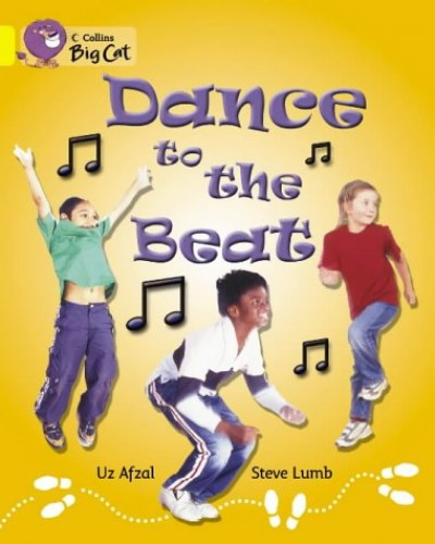 Dance to the Beat By Uz Afzal
