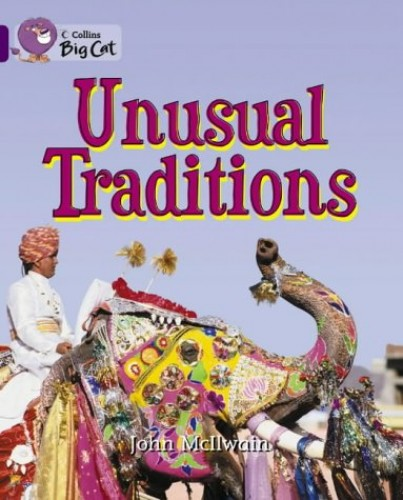Unusual Traditions By John McIlwain