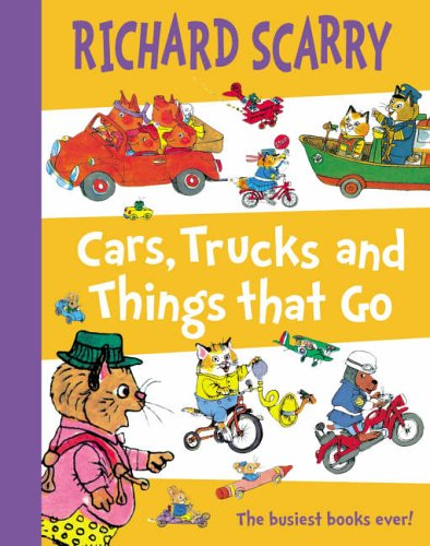 Cars, Trucks and Things That Go by Scarry, Richard Hardback Book The Cheap Fast