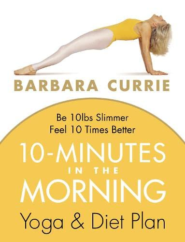 10 Minutes In The Morning By Barbara Currie