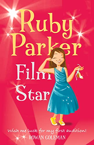 Ruby Parker: Film Star By Rowan Coleman