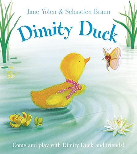 Dimity Duck By Jane Yolen