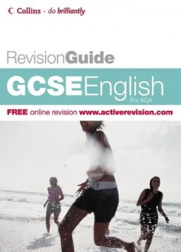 Do Brilliantly! Revision Guide – GCSE English AQA by Keith Brindle