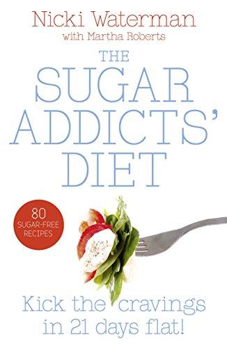 Sugar Addicts' Diet By Nicki Waterman