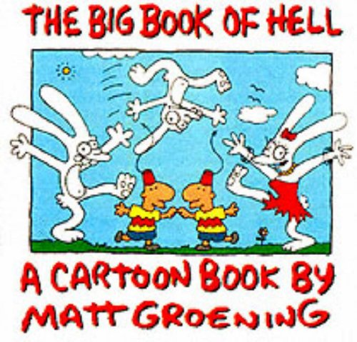The Big Book of Hell By Matt Groening