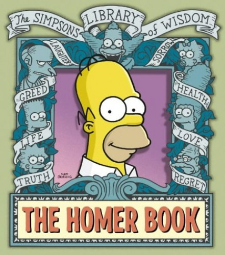 The Homer Book (The Simpsons Library of Wisdom) By Matt Groening