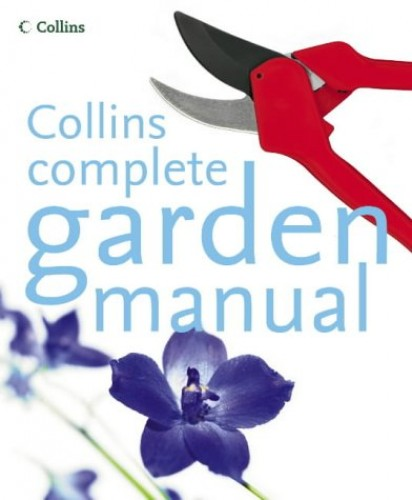 Collins Complete Garden Manual by