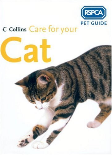 Care for Your Cat By RSPCA