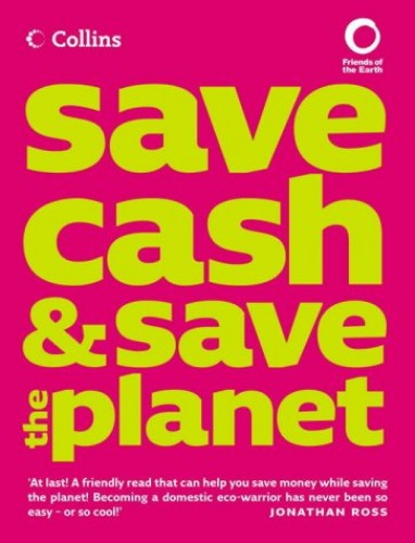 Save Cash and Save the Planet By Andrea Smith