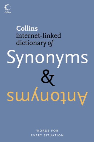 Collins Internet-linked Dictionary of Synonyms & Antonyms By Collins UK