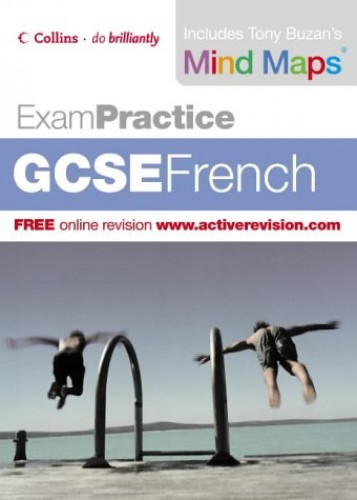 Exam Practice – GCSE French By Dave Carter