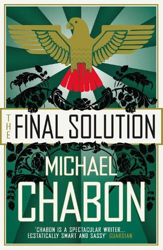 The Final Solution By Michael Chabon