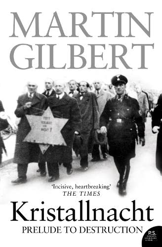 Kristallnacht: Prelude to Destruction by Martin Gilbert